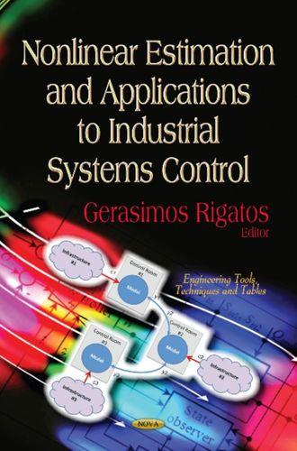 9781619428980 Nonlinear Estimation & Applications to Industrial Systems Control