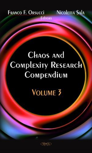 9781620818725 Chaos & Complexity Research Compendium