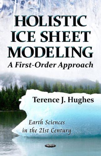 9781621007296 Holistic Ice Sheet Modeling