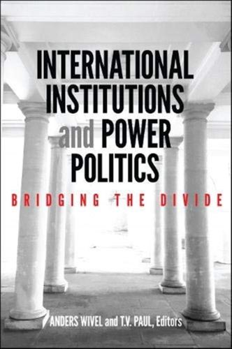 9781626167018 International Institutions and Power Politics