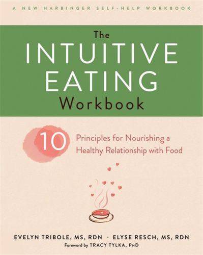 9781626256224 Intuitive Eating Workbook
