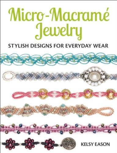 9781627003209 Micro-Macrame Jewelry