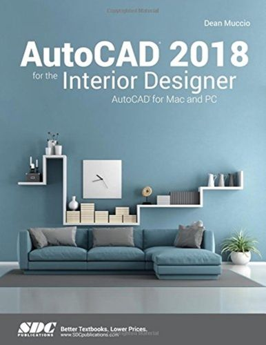 9781630571191 AutoCAD 2018 for the Interior Designer