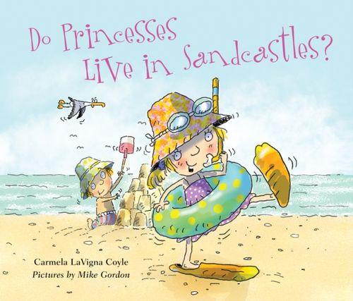 9781630762964 Do Princesses Live in Sandcastles?