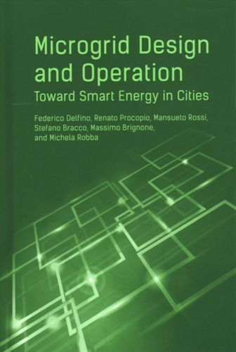 9781630811501 Microgrid Design and Operation: Toward Smart Energy in Cities