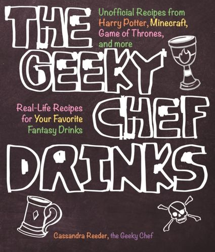 9781631065606 Geeky Chef Drinks