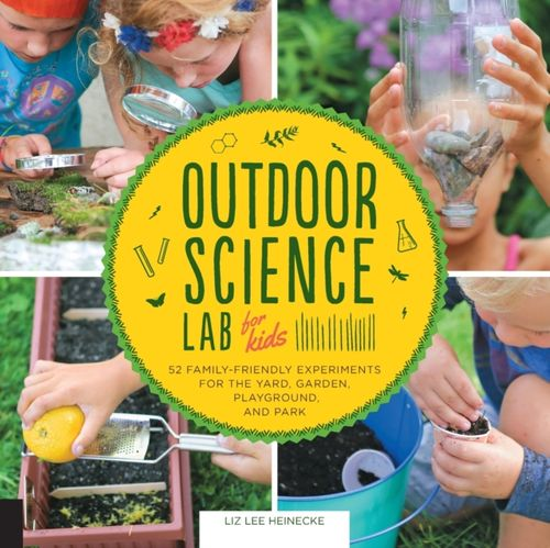 9781631591150 Outdoor Science Lab for Kids