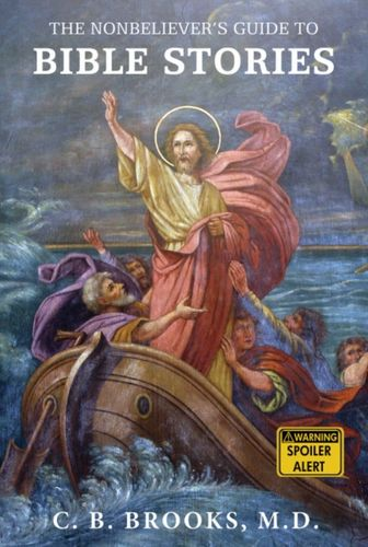9781634310604 Nonbeliever's Guide to Bible Stories