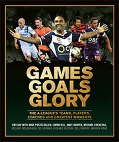9781743791806 Games Goals Glory