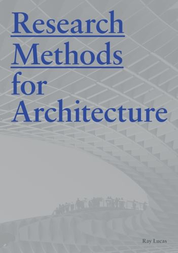 9781780677538 Research Methods for Architecture