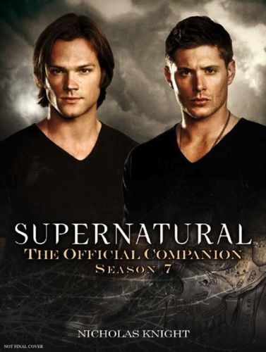 9781781161081 Supernatural - The Official Companion Season 7