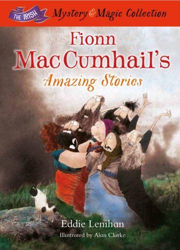 9781781173596 Fionn Mac Cumhail's Amazing Stories