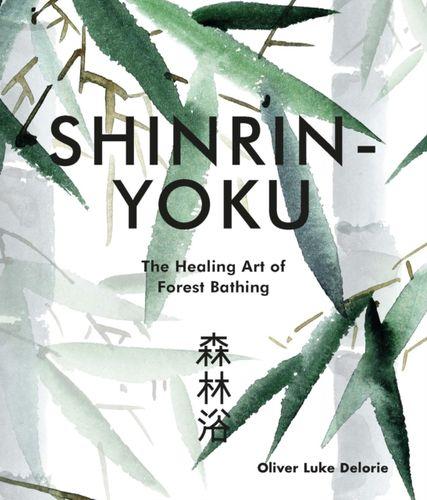 9781781318300 Shinrin-yoku