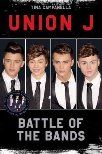 9781782193616 Union J and District 3 - Battle of the Bands