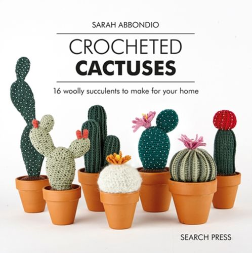 9781782217084 Crocheted Cactuses