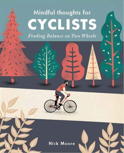 9781782404835 Mindful Thoughts for Cyclists