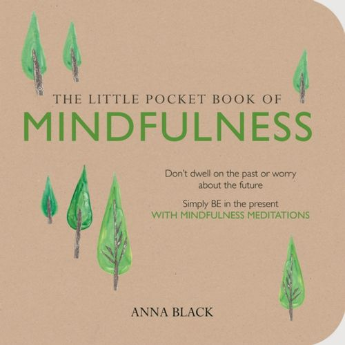 9781782492030 Little Pocket Book of Mindfulness