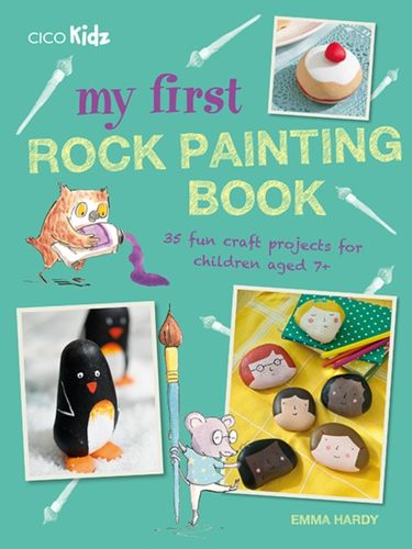 9781782496090 My First Rock Painting Book