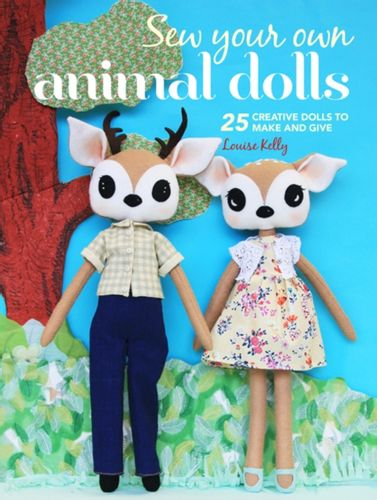 9781782496427 Sew Your Own Animal Dolls