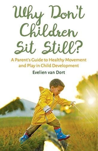 9781782505143 Why Don't Children Sit Still?
