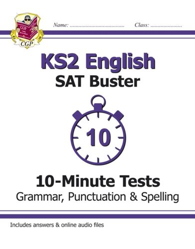 9781782942382 KS2 English SAT Buster 10-Minute Tests: Grammar, Punctuation & Spelling Book 1 (for the 2019 tests)