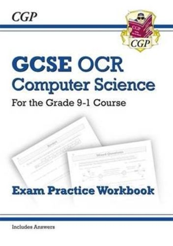 9781782946038 GCSE Computer Science OCR Exam Practice Workbook - for the Grade 9-1 Course (includes Answers)