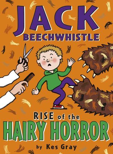 9781782953043 Jack Beechwhistle: Rise Of The Hairy Horror