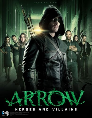 9781783295234 Arrow - Heroes and Villains