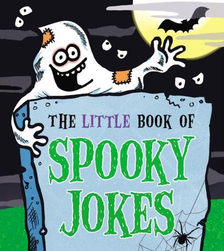 9781783445721 Little Book of Spooky Jokes