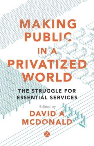 9781783604838 Making Public in a Privatized World