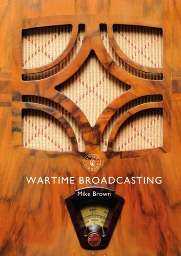 9781784422646 Wartime Broadcasting