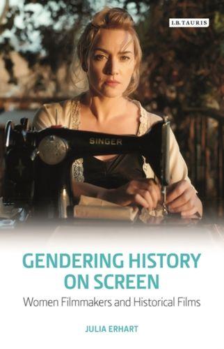 9781784535285 Gendering History on Screen