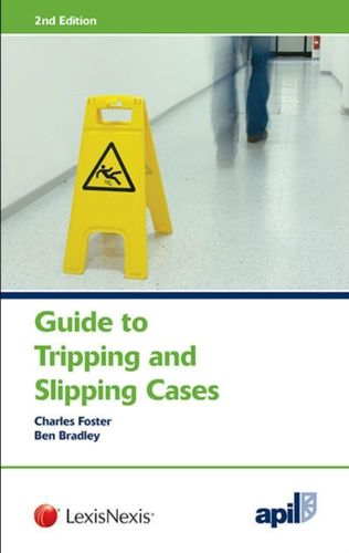 9781784730765 APIL Guide to Tripping and Slipping Cases