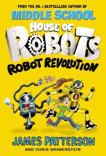9781784754259 House of Robots: Robot Revolution