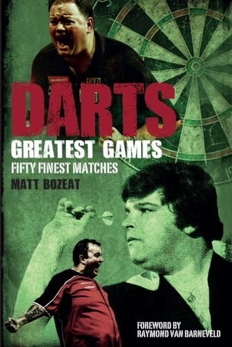 9781785313004 Darts Greatest Games