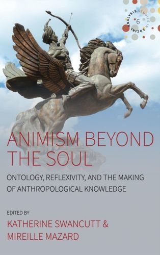 9781785338656 Animism beyond the Soul
