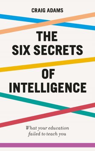 9781785784828 Six Secrets of Intelligence