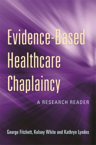 9781785928208 Evidence-Based Healthcare Chaplaincy