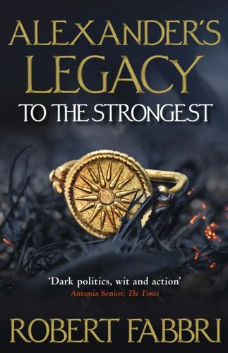 9781786497987 Alexander's Legacy: To The Strongest