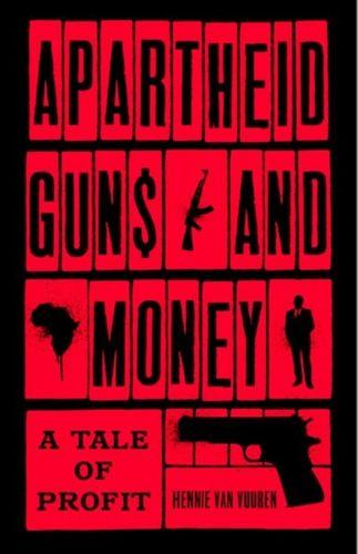 9781787380974 Apartheid Guns and Money
