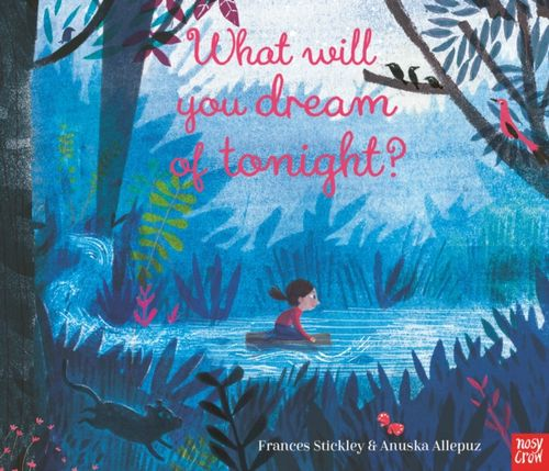 9781788005456 What Will You Dream of Tonight?
