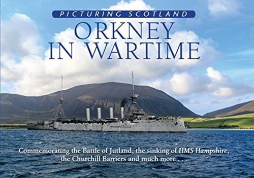 9781788180108 Orkney in Wartime: Picturing Scotland