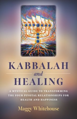 9781789040692 Kabbalah and Healing
