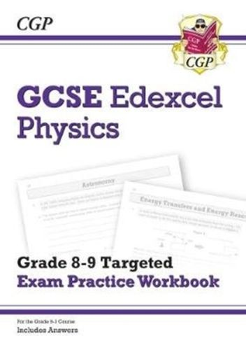 9781789080773 New GCSE Physics Edexcel Grade 8-9 Targeted Exam Practice Workbook (includes Answers)