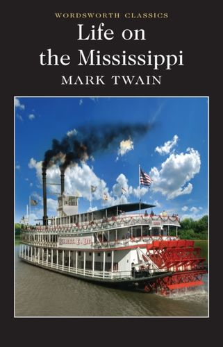 9781840226836 Life on the Mississippi