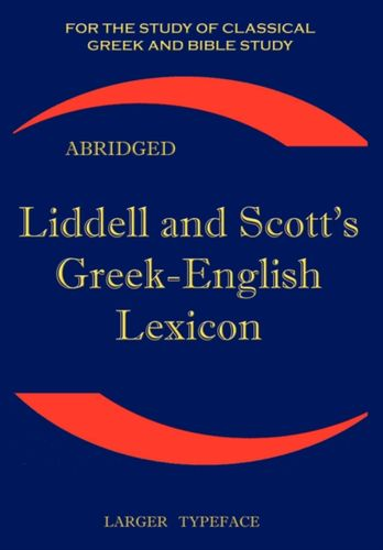 9781843560265 Liddell and Scott's Greek-English Lexicon