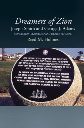 9781845195281 Dreamers of Zion -- Joseph Smith & George J Adams