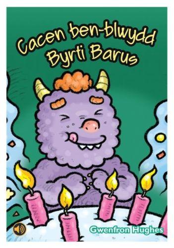 9781845215811 Llyfrau Llafar a Phrint: Cacen Ben-Blwydd Byrti Barus