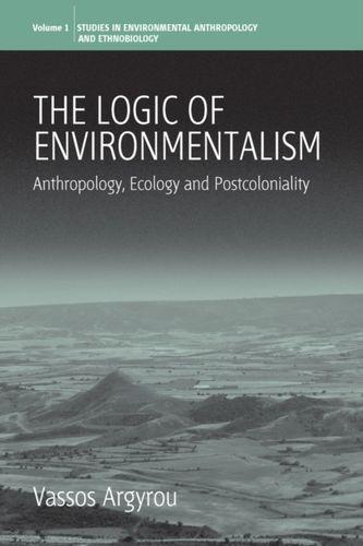 9781845451059 Logic of Environmentalism