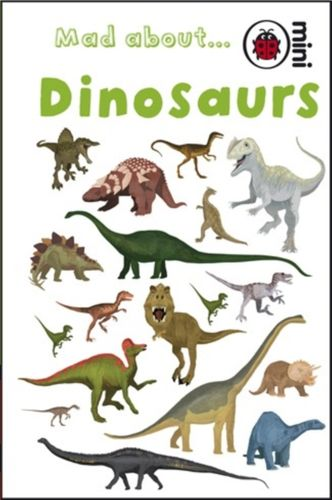 9781846469220 Mad About Dinosaurs